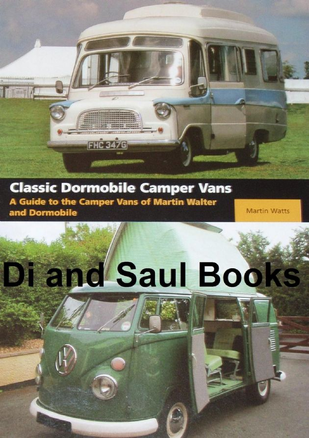 Classic Dormobile Camper Vans - A Guide to the Camper Vans of Martin Walter and Dormobile